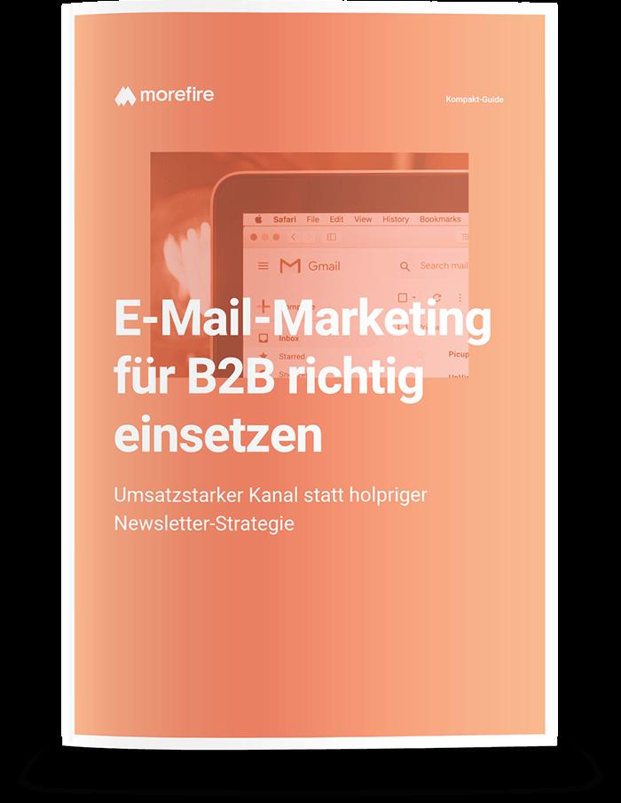 morefire-Mockup-Kompakt_Guide-Email_Marketing_fuer_B2B_richtig_einsetzen-700