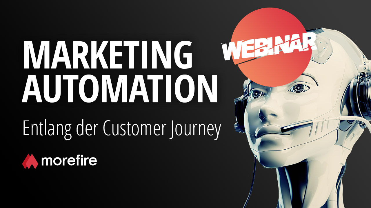 morefire-yt-tn-webinar-marketing_automation_entlang_der_customer_journey