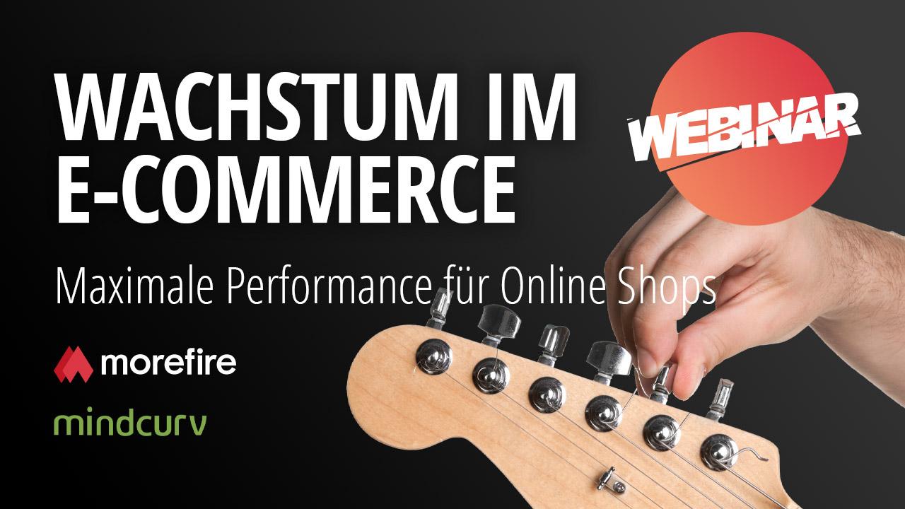 morefire-yt-tn-webinar-wachstum_im_eCommerce