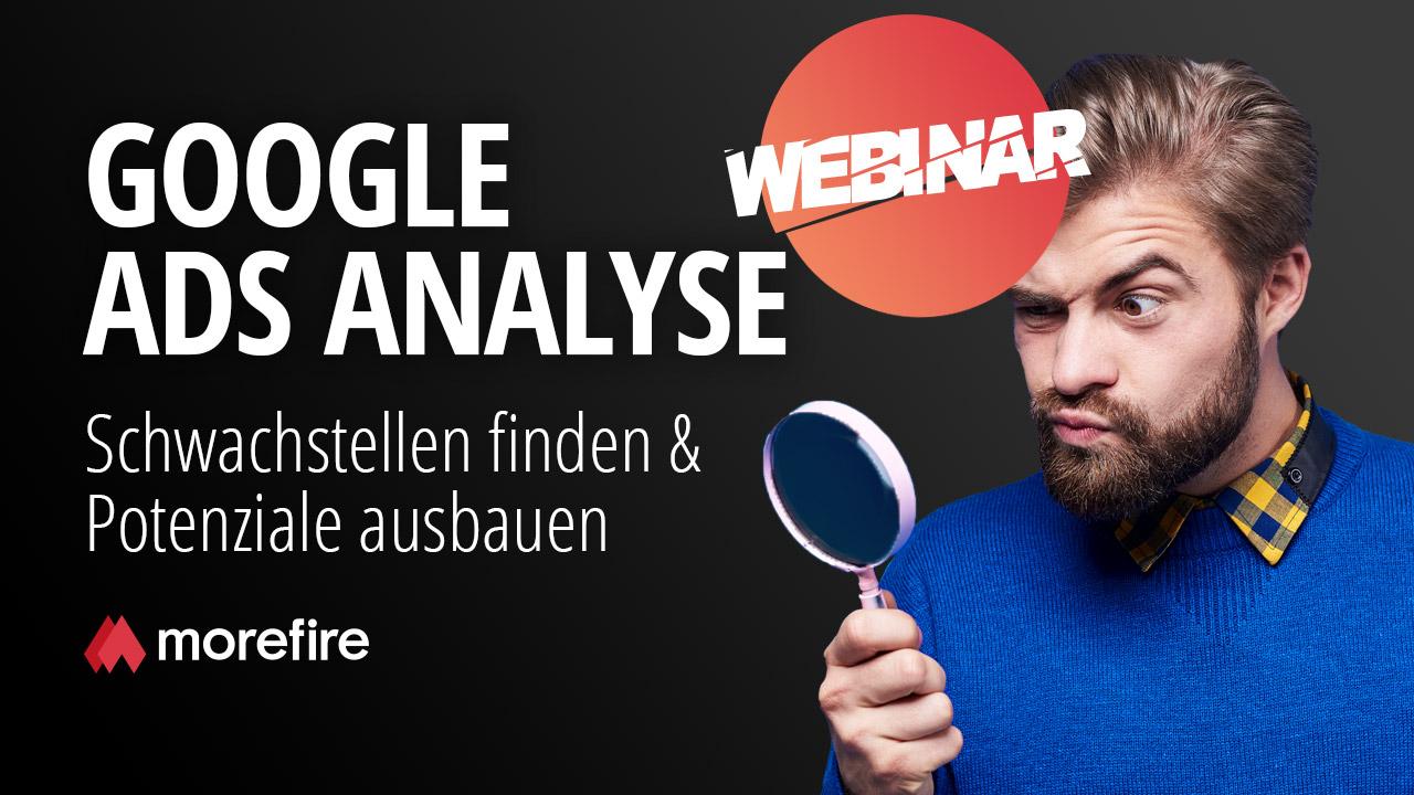 morefire-yt-tn-webinar-google_ads_analyse
