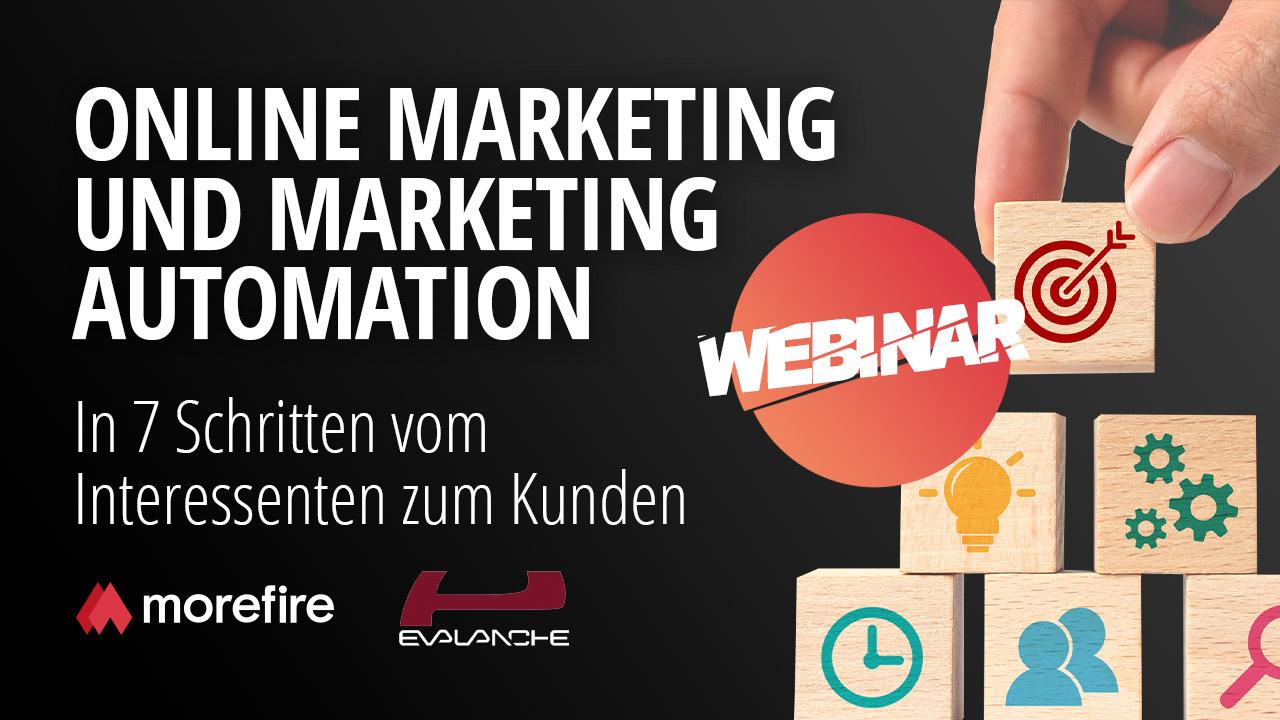 Webinar Marketing Automation   morefire & Evalanche