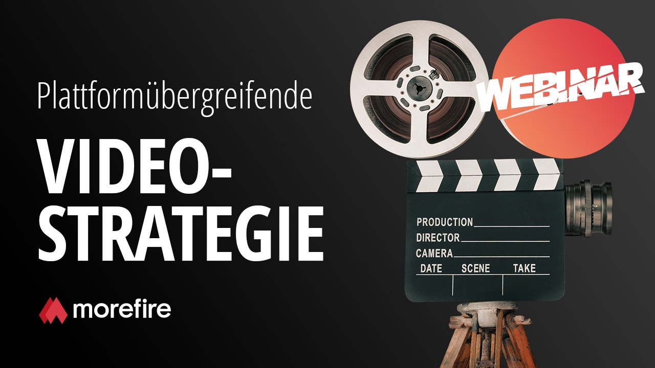 morefire-yt-tn-webinar-video_strategie